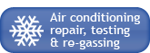Air Conditioning, repair, testing and re-gassing